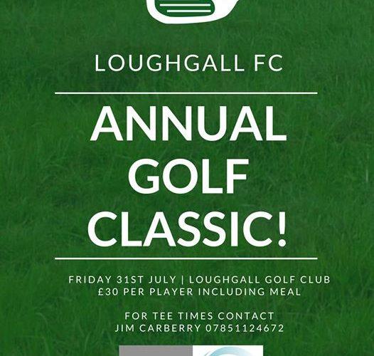 LOUGHGALL F.C. GOLF CLASSIC – FRIDAY 31ST JULY 2020
